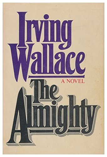 The Almighty: Irving Wallace