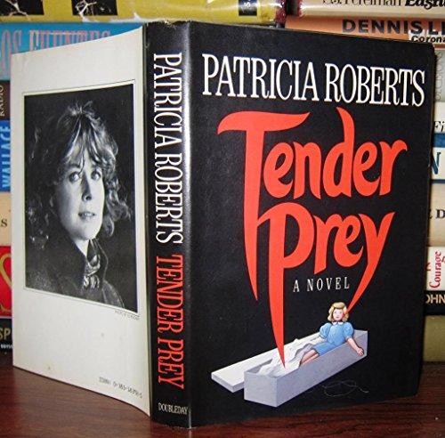Tender Prey: Roberts, Patricia