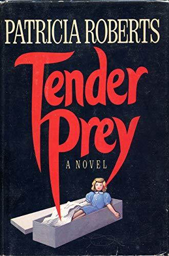 9780385183925: Tender Prey