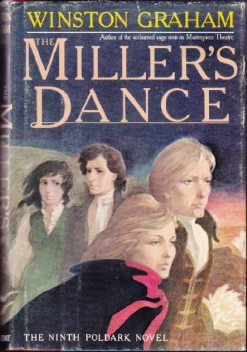 9780385184052: The Miller's Dance: A Novel of Cornwall, 1812-1813