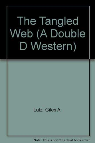 9780385184335: The Tangled Web (A Double d Western)