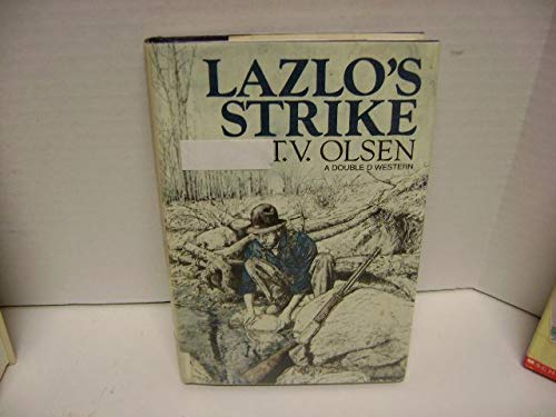 9780385184359: Lazlo's Strike ([A Double D western])