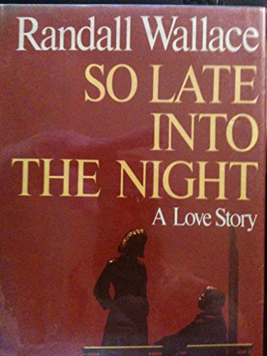 So Late Into the Night: Wallace, Randall