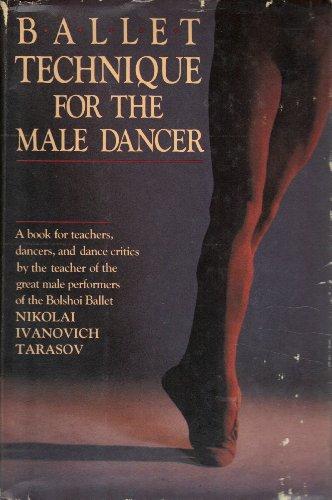 9780385184489: Ballet Technique for the Male Dancer
