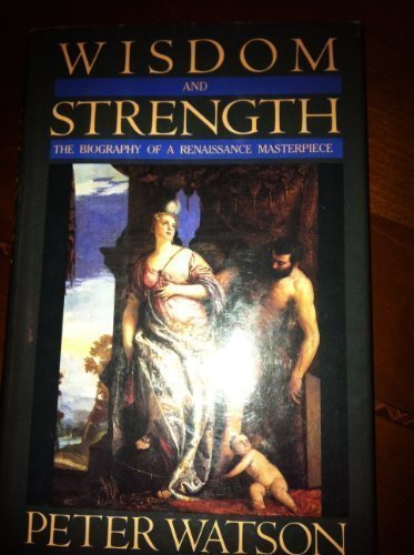 Wisdom and Strength (0385184492) by Watson, Peter