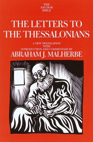9780385184601: The Letters to the Thessalonians: A New Translation with Introduction and Commentary (Anchor Bible)