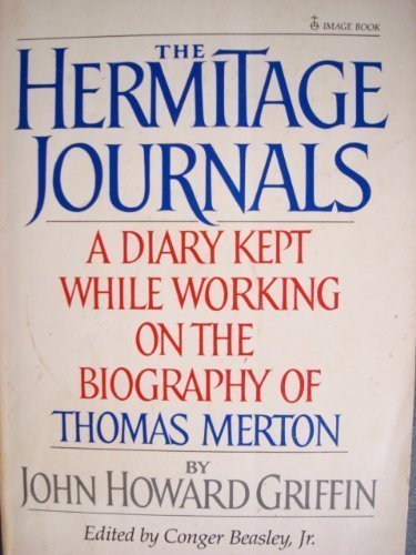 9780385184700: The hermitage journals: A diary kept while working on the biography of Thomas Merton
