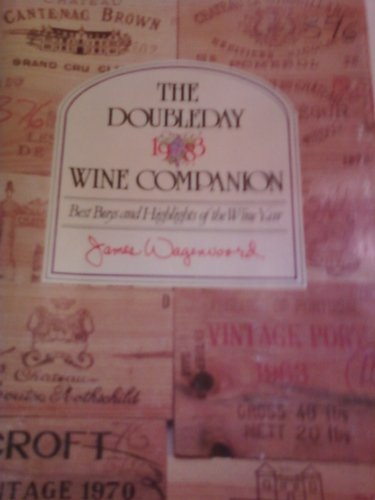 The Doubleday 1983 Wine Companion: Best Buys and Highlights of the Wine Year