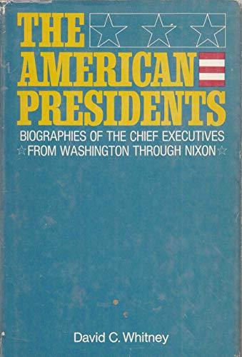 The American presidents: Whitney, David C