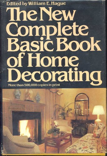 9780385185301: The New Complete Basic Book of Home Decorating