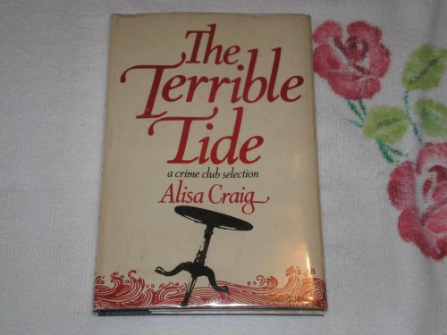 The Terrible Tide [Signed]