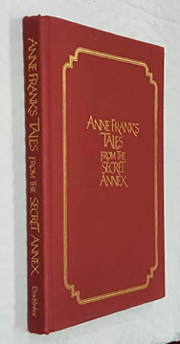 9780385187152: Anne Frank's Tales from the Secret Annex