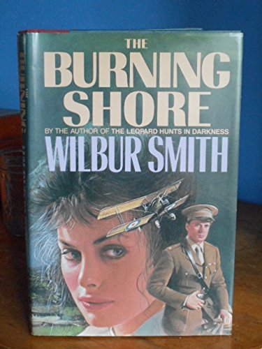 Burning Shore.: Wilbur A Smith.