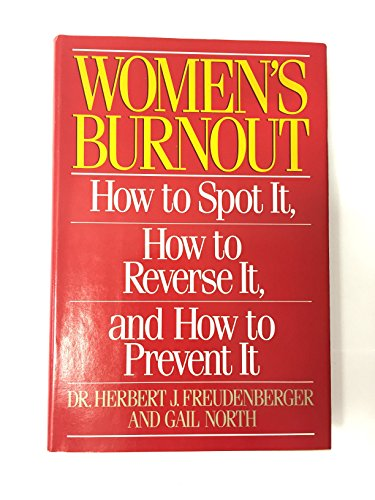 9780385188036: Women's Burnout: How to Spot It, How to Reverse It, and How to Prevent It