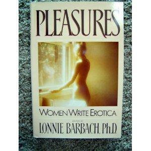 9780385188111: Pleasures: Women write erotica