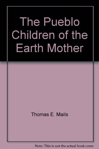 9780385188142: The Pueblo Children of the Earth Mother