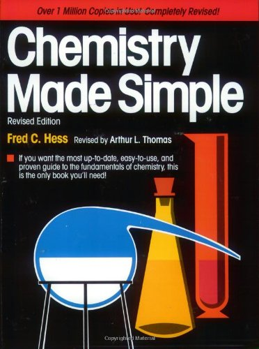 Chemistry Made Simple: Hess, Fred C.; Thomas, Arthur L.