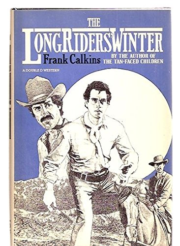 9780385188777: The Long Riders' Winter (A Double d Western)