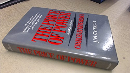 The Price of Power: A Biography of: Christy, Jim