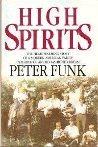 High Spirits: Funk, Peter