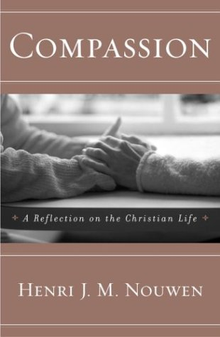 9780385189576: Compassion: A Reflection on the Christian Life