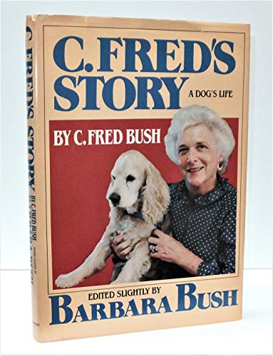 C. Fred's Story: Bush, C. Fred