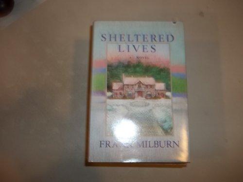 9780385190091: Sheltered lives
