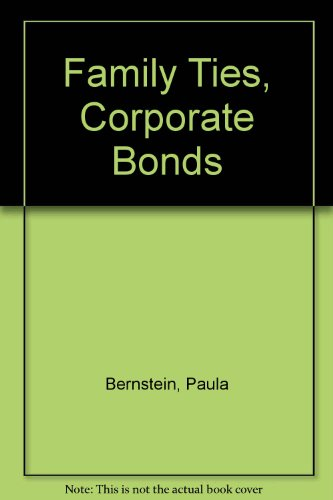 9780385190152: Family Ties, Corporate Bonds