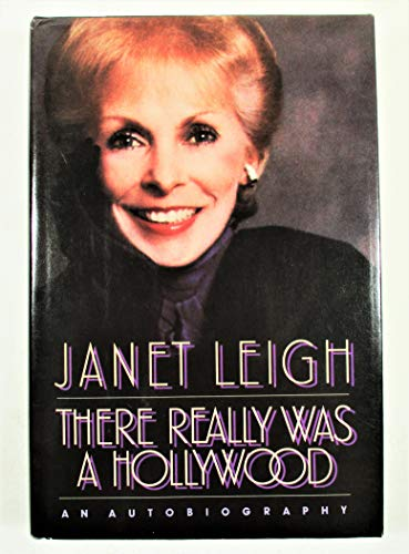 There Really Was a Hollywood: Janet Leigh