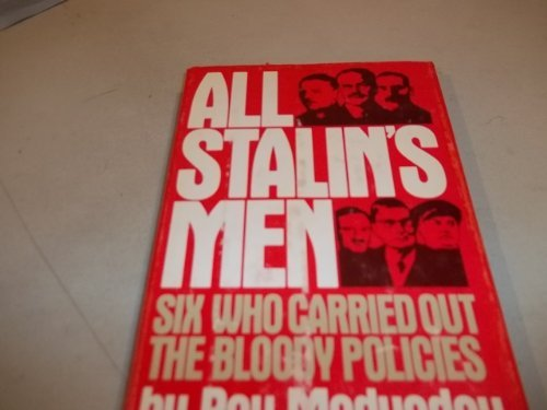 9780385190381: All Stalin's Men