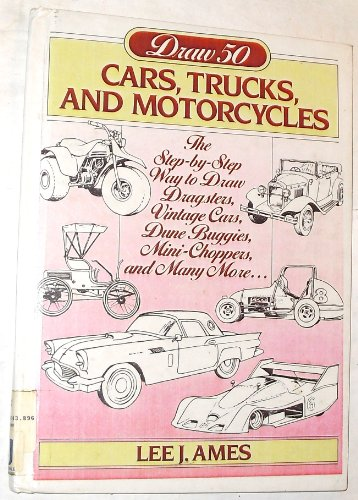 9780385190602: Draw 50 Cars, Trucks, and Motorcycles