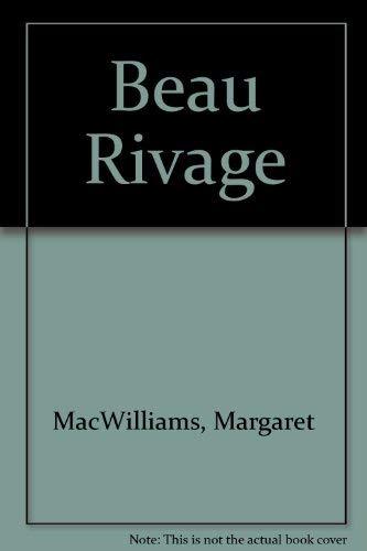 9780385190664: Beau Rivage