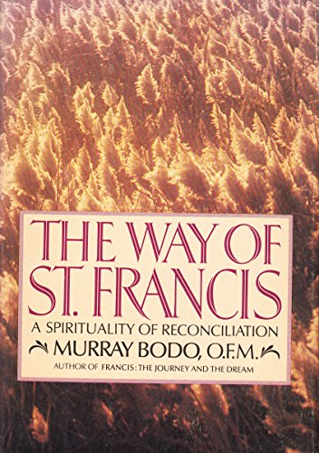 9780385190732: The Way of St. Francis: The Challenge of Franciscan Spirituality for Everyone