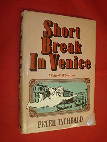 9780385190909: Short break in Venice