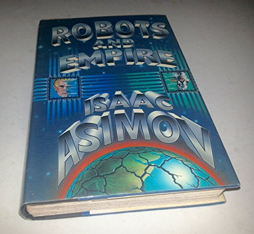 9780385190923: Robots and Empire