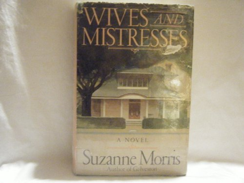 9780385190992: Wives and Mistresses