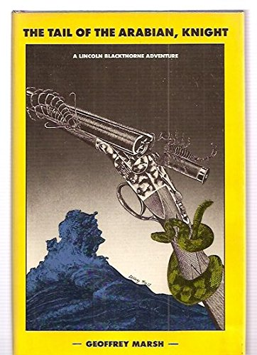 9780385191012: The tail of the Arabian, knight (Doubleday science fiction)