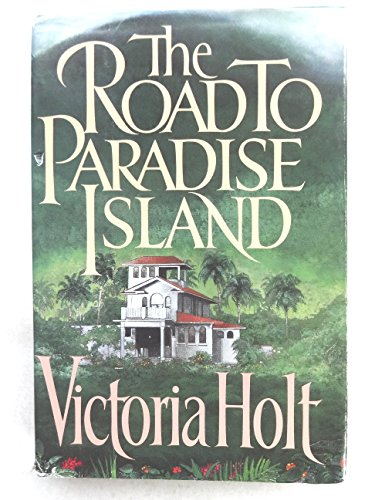 9780385191104: The Road to Paradise Island