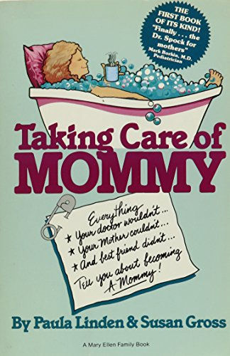9780385191449: Taking Care of Mommy