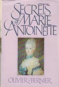 The Secrets of Marie Antoinette: Bernier, Olivier