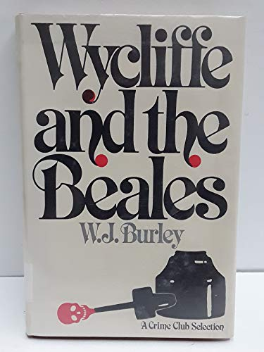 Wycliffe and the Beales: Burley, W. J