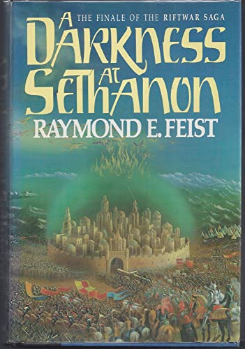 A Darkness at Sethanon: Feist, Raymond E.
