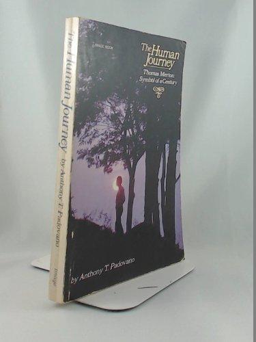 9780385192781: Human Journey: Thomas Merton, Symbol of a Century