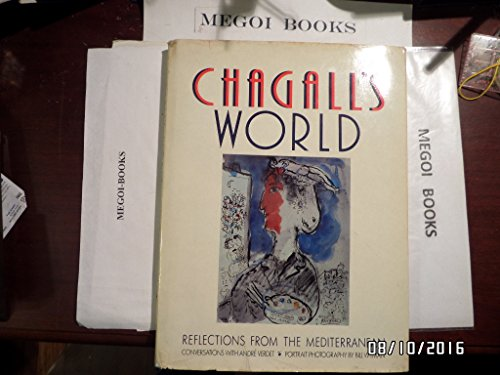 Chagall's World. Reflections from the Mediterranean.: Chagall, Marc; Verdet, Andre