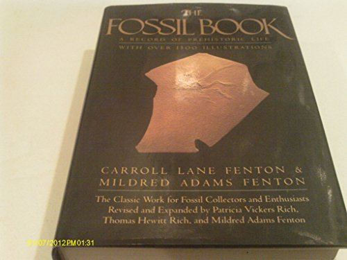 The Fossil Book A Record of Prehistoric Life: Fenton, Carroll Lane & Mildred Adams Fenton