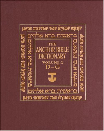 9780385193603: Anchor Bible Dictionary: (D-G) v. 2