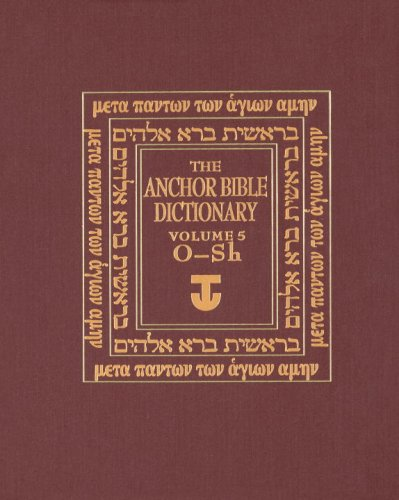 The Anchor Bible Dictionary, Volume 5: Freedman, David Noel