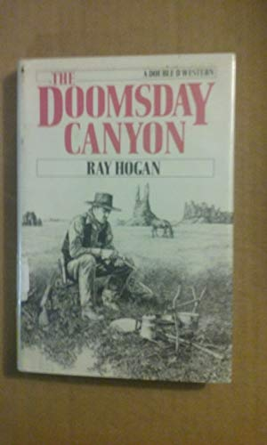 9780385193818: The Doomsday Canyon (A Double d Western)