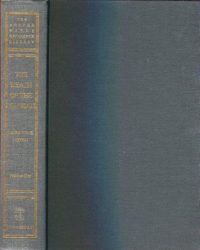Death of the Messiah Volume 1 (Anchor: Raymond E. Brown