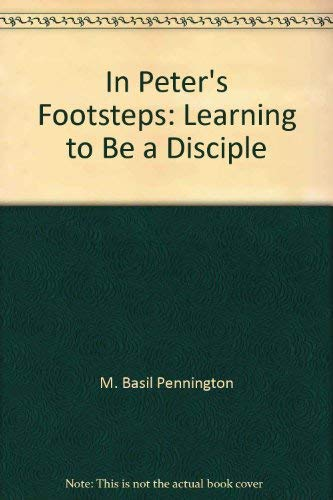 9780385193986: In Peter's footsteps: Learning to be a disciple